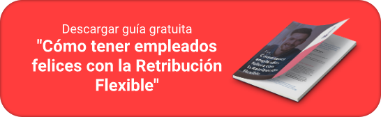 """Descargar guía gratuita """"Cómo tener empleados felices con la Retribución Flexible"""""""